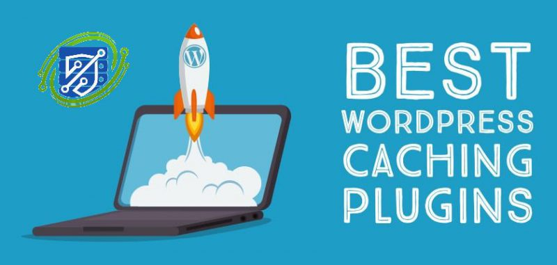 بهترین افزونه های کش وردپرس برای افزایش سرعت سایت کدامند؟