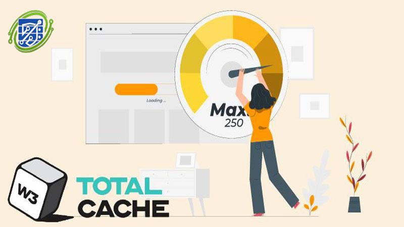 افزونه W3 Total Cache وردپرس برای افزایش سرعت سایت