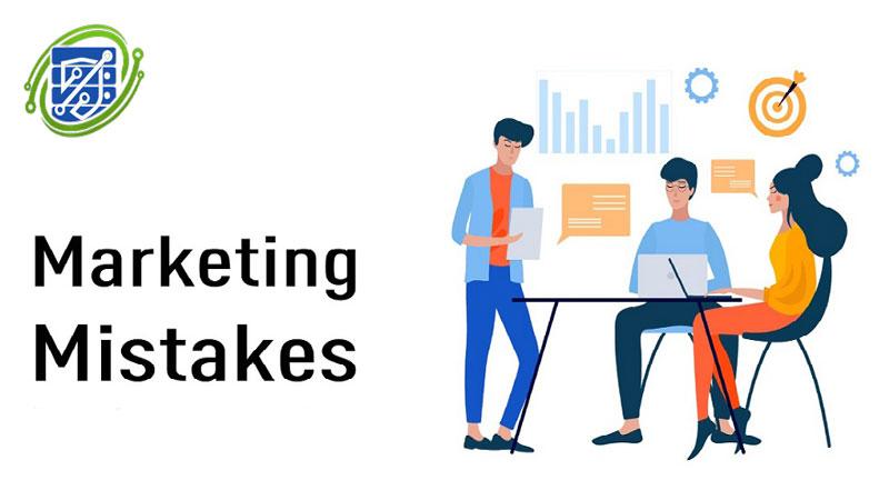 اشتباهات رایج در دیجیتال مارکتینگ و چگونگی رفع آنها